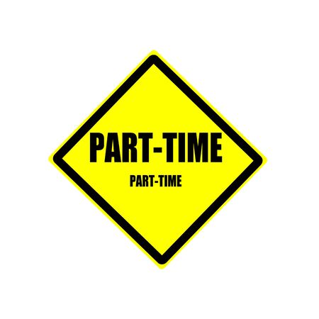 part time: Part time black stamp text on yellow background
