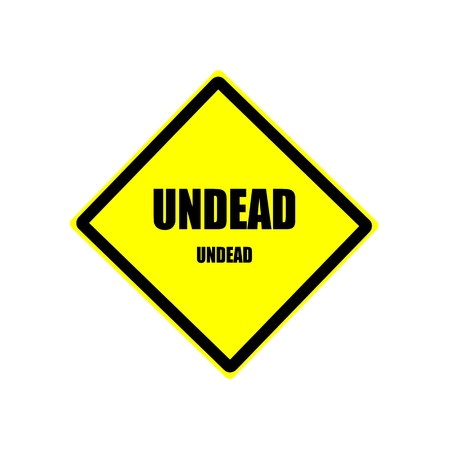 oddball: Undead  black stamp text on yellow background