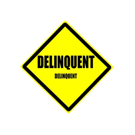 Delinquent black stamp text on yellow backgroud Stock Photo