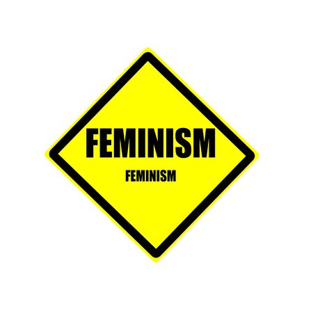 social actions: Feminism black stamp text on yellow backgroud Stock Photo