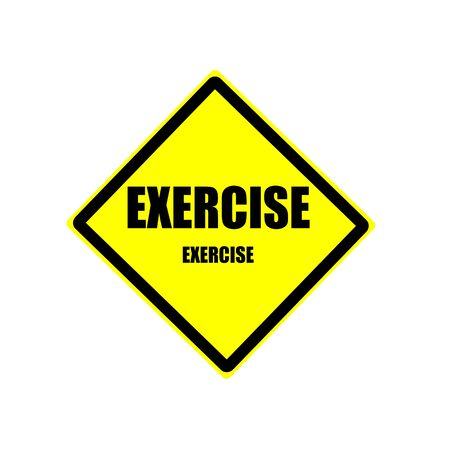backgroud: Exercise black stamp text on yellow backgroud Stock Photo