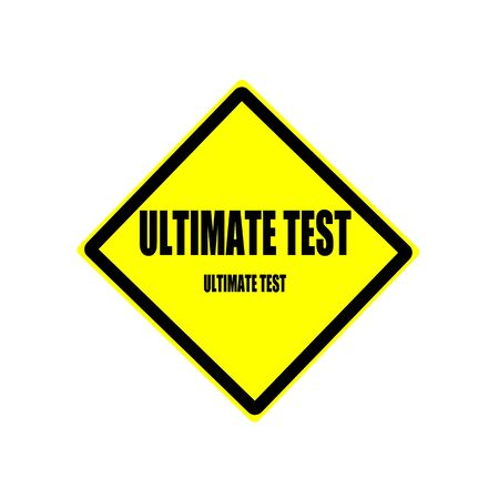 uni: Ultimate test Black stamp text on yellow background