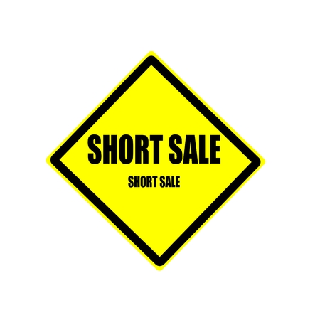 short sale: Short sale Black stamp text on yellow background