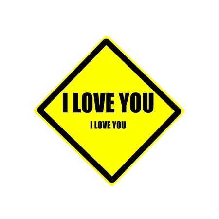 affirmative: I love you Black stamp text on yellow background