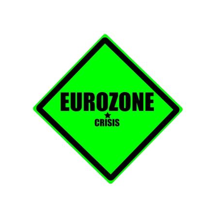 zone euro: Crise de l'euro de timbre texte noir sur fond vert