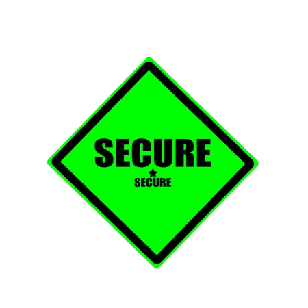 unsafe: Secure black stamp text on green background