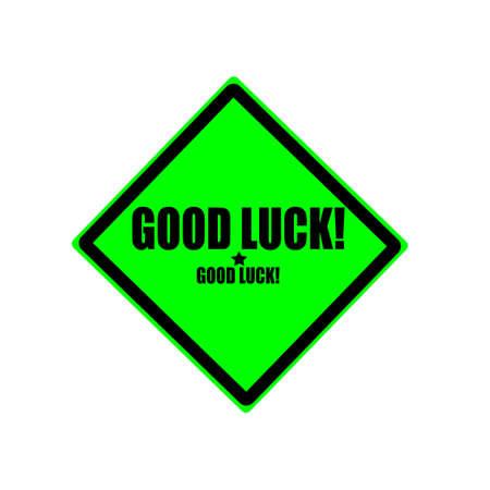 fluke: Good luck black stamp text on green background