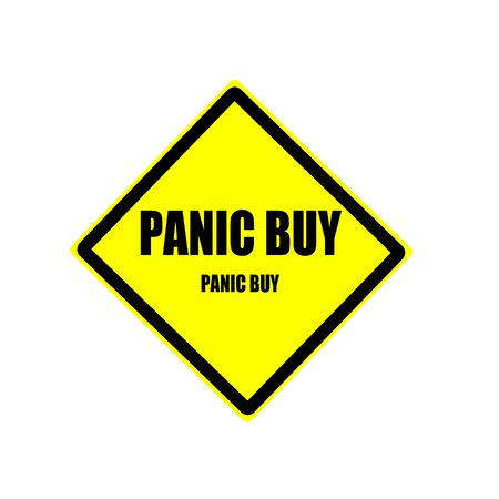 Panic buy Black stamp text on yellow background Stock Photo