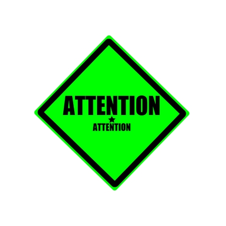 hazardous area sign: Attention black stamp text on green background Stock Photo