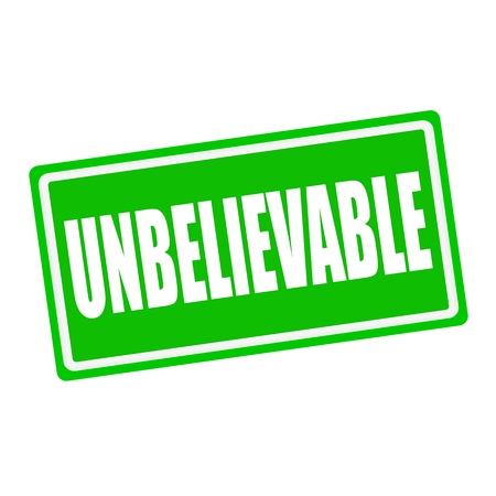 unbelievable: UNBELIEVABLE white stamp text on green background