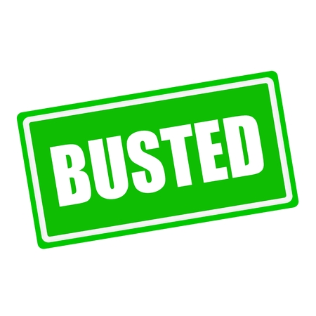 busted: BUSTED white stamp text on green background