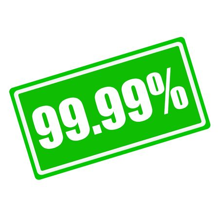 99: 99.99 percent white stamp text on green background