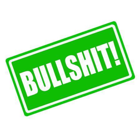 bullshit: Bullshit white stamp text on green background Stock Photo