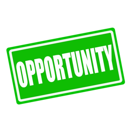 opportunity concept: Opportunity white stamp text on green background