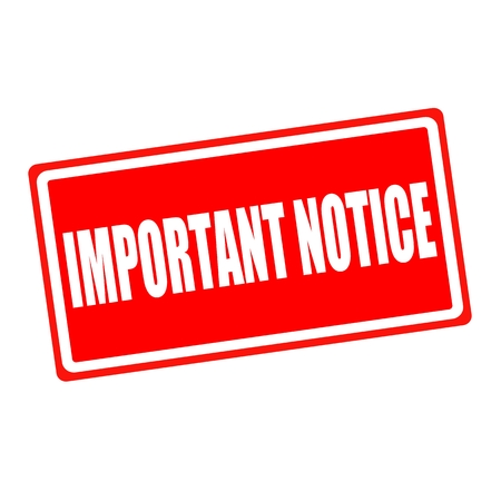 important notice: Important notice white stamp text on red backgroud