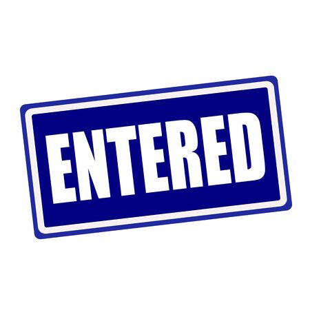 entered: Entered white stamp text on blue background Stock Photo