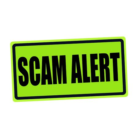 control fraud: SCAM ALERT black stamp text on green
