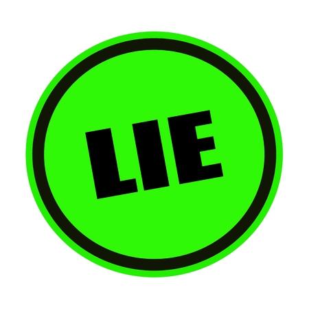deceitful: LIE black stamp text on green Stock Photo