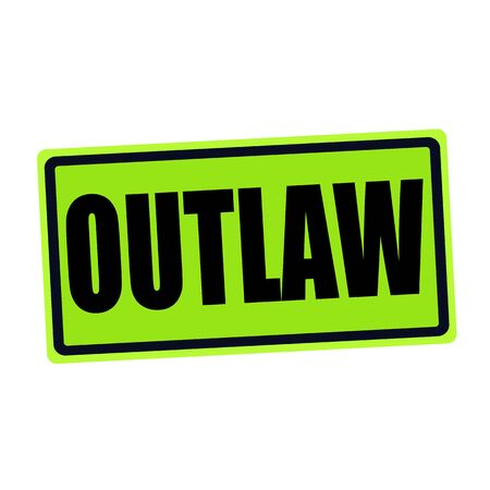 outlaw: OUTLAW black stamp text on green