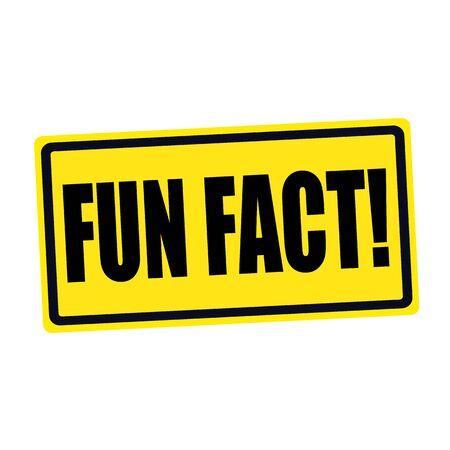 fact: Fun fact black stamp text on yellow