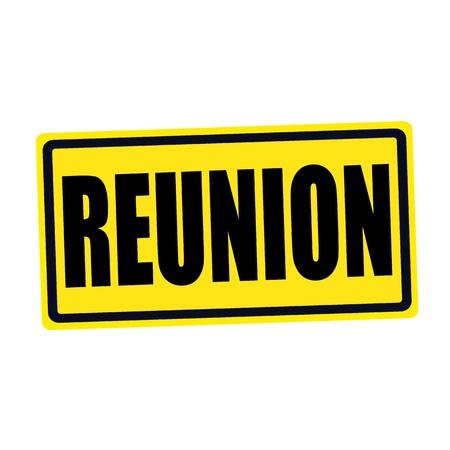 schoolroom: Reunion black stamp text on yellow