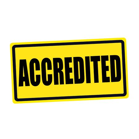 accredited: Accredited black stamp text on yellow