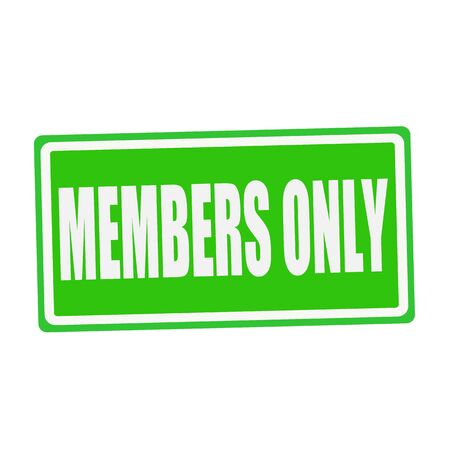 and only: MEMBERS ONLY white stamp text on green Stock Photo