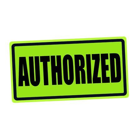AUTHORIZED black stamp text on green photo