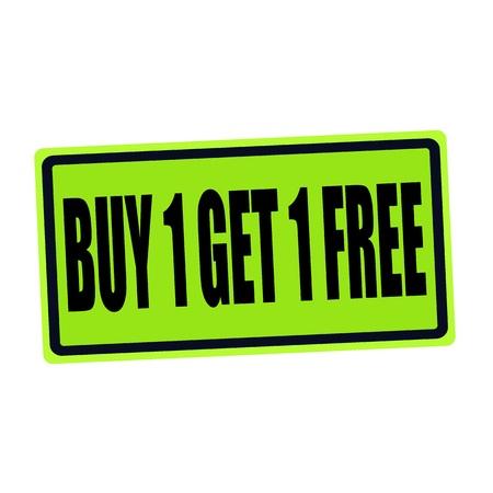 advertised: BUY 1 GET 1 FREE black stamp text on green
