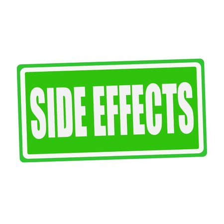 adverse: SIDE EFFECTS white stamp text on green
