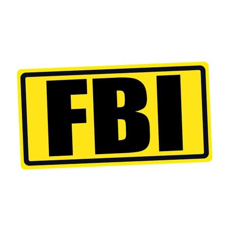 conspire: FBI black stamp text on yellow Stock Photo