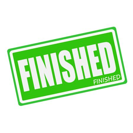 finished: FINISHED white stamp text on green Stock Photo