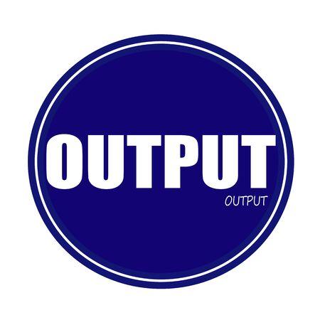 output: OUTPUT white stamp text on blue Stock Photo
