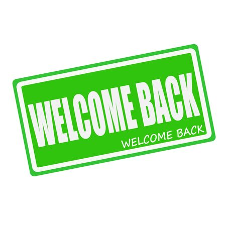 seasonable: WELCOME BACK white stamp text on green Stock Photo