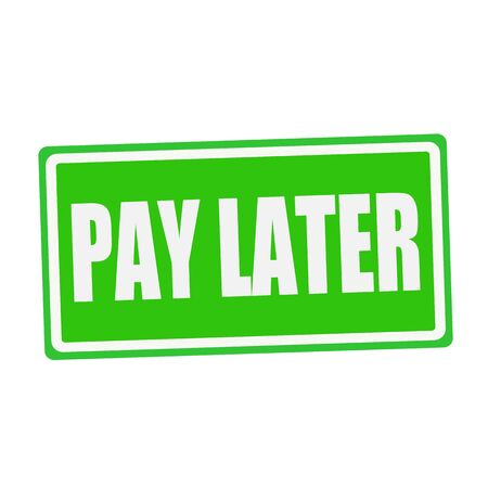 later: PAY LATER white stamp text on green