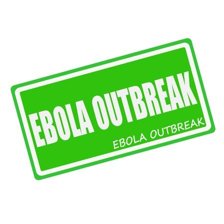outbreak: EBOLA OUTBREAK white stamp text on green