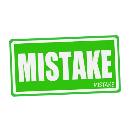 fallacy: MISTAKE white stamp text on green