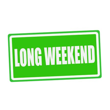 fortunate: LONG WEEKEND white stamp text on green Stock Photo