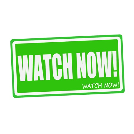 symbol vigilance: WATCH NOW white stamp text on green Stock Photo