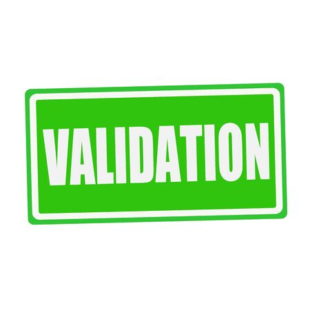 validation: VALIDATION white stamp text on green