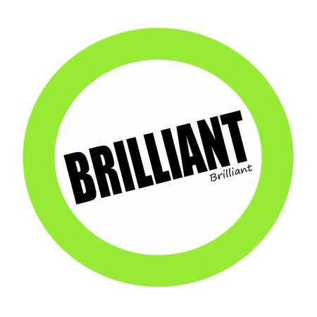 brilliant: BRILLIANT black stamp text on green