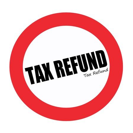 tax refund: TAX REFUND black stamp text on white Stock Photo
