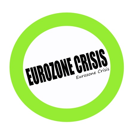 eurozone: EUROZONE CRISIS black stamp text on green