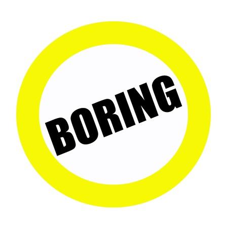 uninterested: BORING black stamp text on white