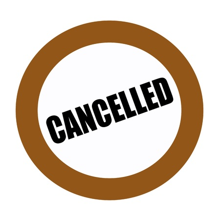cancelled: CANCELLED black stamp text on white Stock Photo