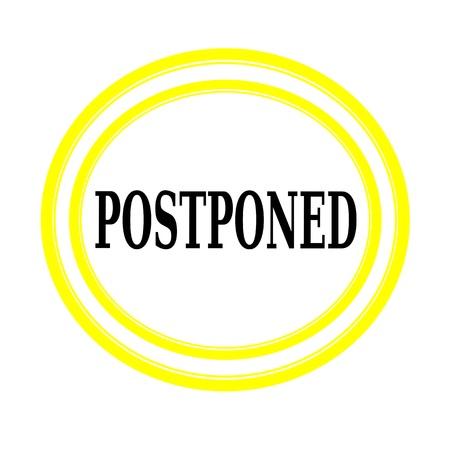 postponed: POSTPONED black stamp text on white backgroud