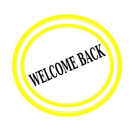 astern: WELCOME BACK black stamp text on white backgroud
