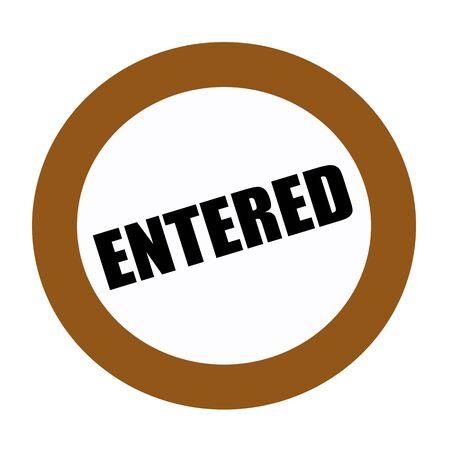 entered: ENTERED black stamp text on white Stock Photo