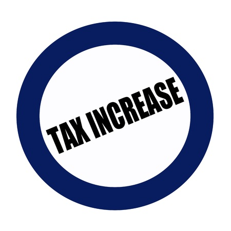 tax policy: TAX INCREASE black stamp text on blueblack Stock Photo