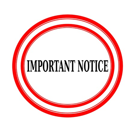 important notice: IMPORTANT NOTICE black stamp text on white backgroud